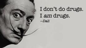 awesome,surrealism,daliondrugs,drugs,quote,salvadordali-afec0965a5fd0df7acbe47b949e19d3a_h